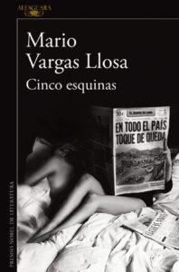Cinco esquinas reseña Vargas Llosa- Leerlo Todo copia Cinco esquina por Mario Vargas Llosa - Leerlo Todo
