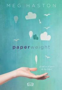 Paperwight_Reseña_Leerlo Todo Reseña: Paperweight de Meg Haston - Leerlo Todo